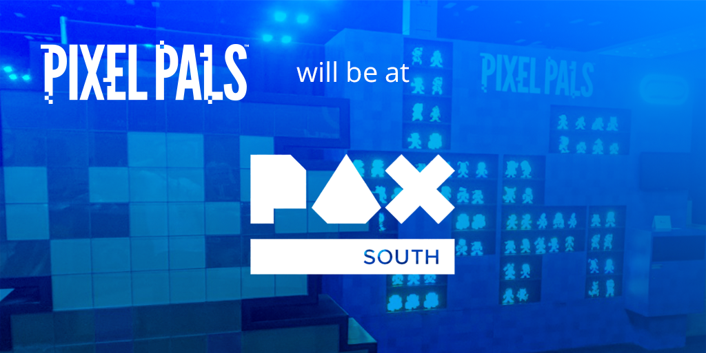 PAX South 2018: Come See Our Pixel Pals™ Booth!